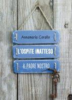 L'ospite inatteso - Annamaria Corallo