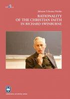 Rationality of the Christian Faith in Richard Swinburne - Johnson Uchenna Ozioko