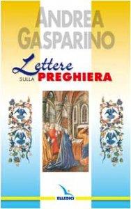 Copertina di 'Lettere sulla preghiera'