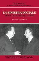 La sinistra sociale - Giorgio Merlo, Gianfranco Morgando