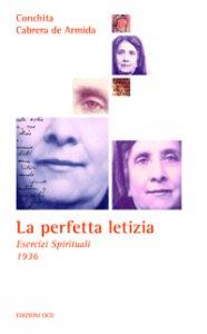 Copertina di 'La perfetta letizia'