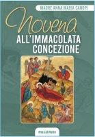 Novena all'Immacolata Concezione - Anna Maria Cànopi