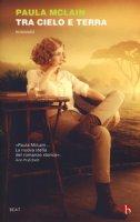 Tra cielo e terra - McLain Paula