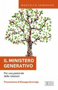 Copertina di 'Il Ministero generativo'