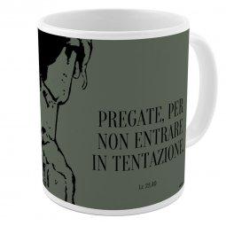 """Copertina di 'Tazza """"Pregate, per non entrare in tentazione"""" (Lc 22,40)'"""