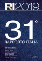 31° rapporto Italia 2018. Percorsi di ricerca nella società italiana - Eurispes