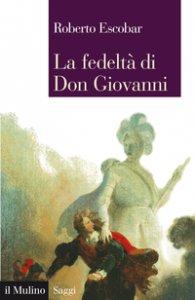 Copertina di 'La fedeltà di Don Giovanni'