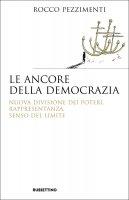 Le ancore della democrazia - Rocco Pezzimenti