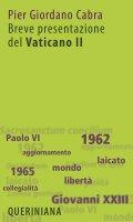 Breve presentazione del vaticano II - Cabra Pier Giordano