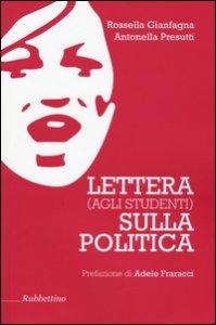 Copertina di 'Lettera (agli studenti) sulla politica'