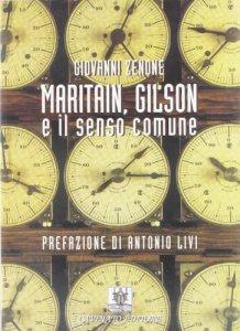 Copertina di 'Maritain, Gilson e il senso comune.'