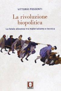 Copertina di 'La rivoluzione biopolitica'