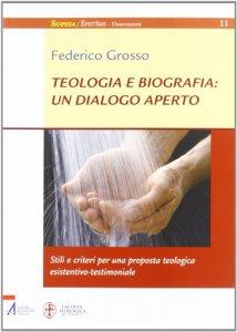 Copertina di 'Teologia e biografia: un dialogo aperto'