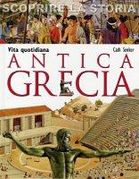 Antica Grecia - Cath Senker