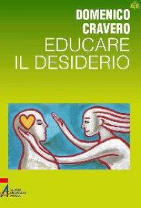 Copertina di 'Educare il desiderio'