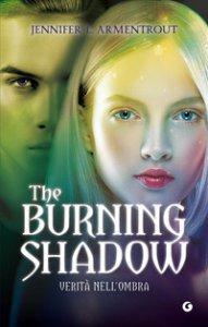 Copertina di 'The burning shadow. Verità nell'ombra'