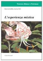 L'esperienza mistica - Blandino Giovanni