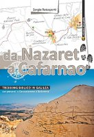 Da Nazaret a Cafarnao - Rotasperti Sergio