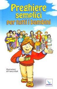 Copertina di 'Preghiere semplici per tutti i bambini'