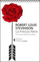 La freccia nera - Stevenson Robert Louis