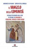 Il Vangelo della comunit� - Arcidiocesi di Milano Servizio per la Famiglia