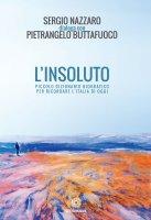 L'insoluto - Sergio Nazzaro , Pietrangelo Buttafuoco