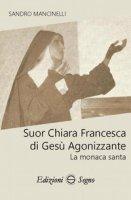 Suor Chiara Francesca di Gesù agonizzante - Mancinelli Sandro