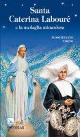 Santa Caterina Labouré e la medaglia miracolosa - Taroni Massimiliano