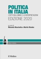 Politica in Italia. I fatti dell'anno e le interpretazioni. Edizione 2020