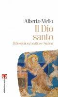 Il Dio santo - Alberto Mello