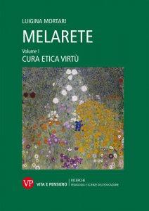 Copertina di 'MelArete. Educare alla cura, educare alle virtù.'
