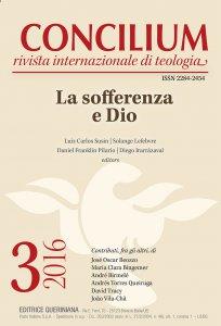Copertina di 'Concilium 3-2016: La sofferenza e Dio'