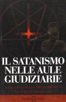Il satanismo nelle aule giudiziarie - Nevio Brunetta