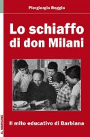 Lo schiaffo di don Milani - Piergiorgio Reggio