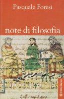 Note di filosofia - Foresi Pasquale
