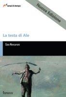 La testa di Ale - Mencaroni Gaia