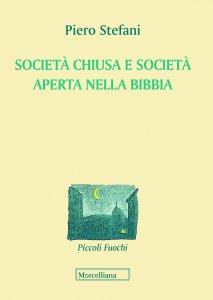Copertina di 'Società chiusa e società aperta nella Bibbia'