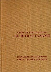 Copertina di 'Opera omnia vol. II - Le Ritrattazioni'