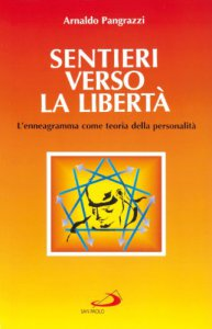 Copertina di 'Sentieri verso la libertà. L'enneagramma come teoria della personalità'