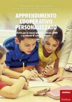 Apprendimento cooperativo personalizzato. Attività per la classe con bambini con ADHD o problemi di comportamento - Capodieci Agnese, Rivetti Thomas