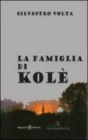 La famiglia di Kolè - Silvestro Volta