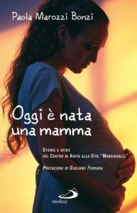 Copertina di 'Oggi è nata una mamma'