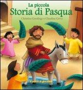 La piccola storia di Pasqua - Goodings Christina, Gévry Claudine