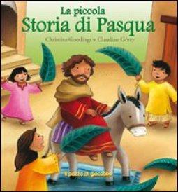 Copertina di 'La piccola storia di Pasqua'