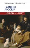 I Vangeli apocrifi - Giacomo Perego , Giuseppe Fontamazza