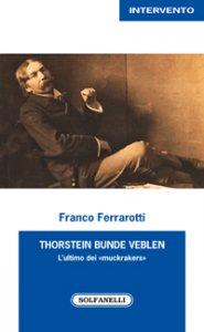 Copertina di 'Thorstein Bunde Veblen'