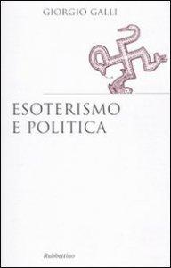 Copertina di 'Esoterismo e politica'