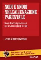 Nodi e snodi nell'alienazione parentale - AA. VV.