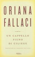 Un cappello pieno di ciliege - Fallaci Oriana