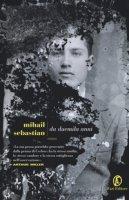 Da duemila anni - Sebastian Mihail